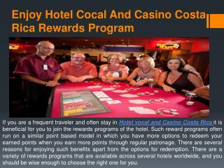Looking For The Best and an Affordable Hotel Cocal and Casino Costa Rica