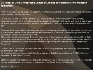 Dr. Roost of Delta Chiropractic Center of Lansing celebrates his one millionth adjustment