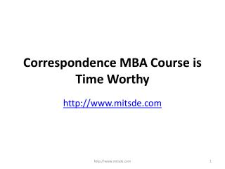 Correspondence mba course is time worthy