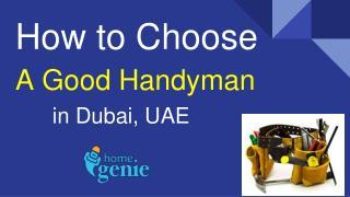 How to Choose A Good Handyman Services in Dubai, UAE