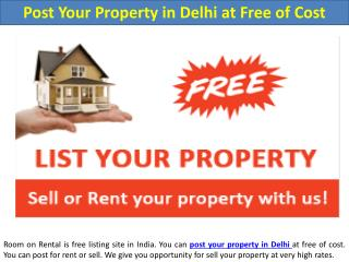 Post Your Property in Delhi at Free of Cost