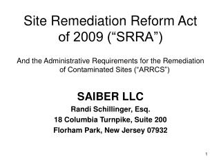 "Site Remediation Reform Act  of 2009 (""SRRA"")"