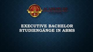 Executive Bachelor Studiengänge in ABMS