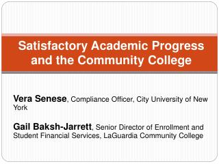 Satisfactory Academic Progress and the Community College