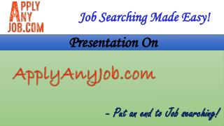 Applyanyjob.com: Job Recruitment in Hyderabad - Job Vacancies, Job Search, Job posting websites in Hyderabad