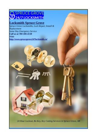Spruce Grove Locksmith 24 Hours Emergency Repair