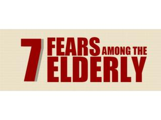 7 Fears Among the Elderly