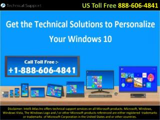 1-888-606-4841 – Get the Technical Solutions to Personalize Your Windows 10