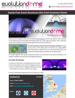 Hassle-Free Event Structures Hire from Evolution Dome