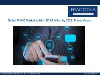 MVNO Market in Asia Pacific to grow at 11% CAGR from 2015 to 2022, led by Japan