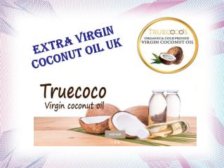 Extra Virgin Coconut Oil UK