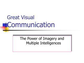 Great Visual Communication