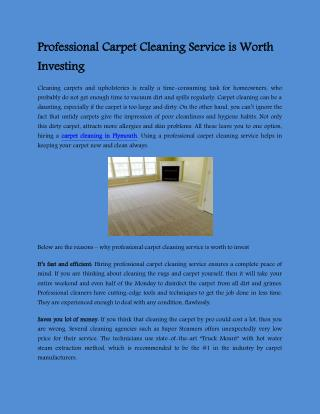 Professional Carpet Cleaning Service is Worth Investing
