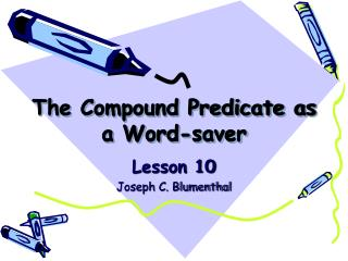 The Compound Predicate as a Word-saver