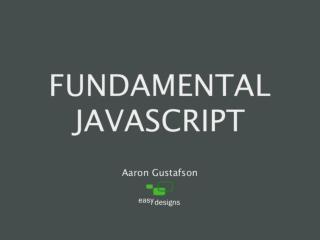 Fundamental JavaScript [In Control 2009]