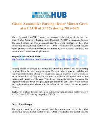 Global Automotive Parking Heater Market Grow at a CAGR of 3.72% 2017-2021
