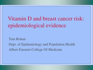 Vitamin D and breast cancer risk: epidemiological evidence