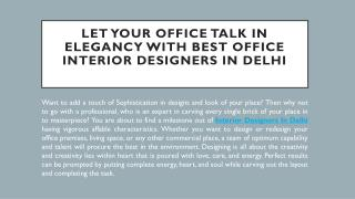 Let Your Office Talk In Elegancy With Best Office Interior Designers In Delhi