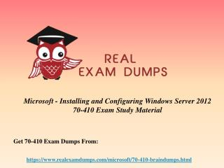 Download Microsoft 70-410 Exam Questions - 70-410 Braindumps PDF RealExamDumps.com