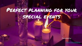 Perfect Planning for your special events