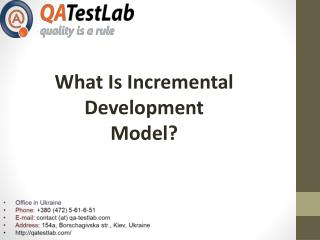 What is incremental development model?