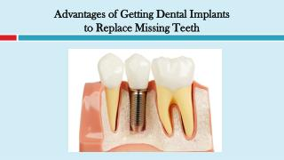 Advantages of Getting Dental Implants to Replace Missing Teeth
