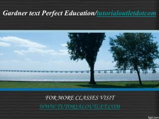 Gardner text Perfect Education/tutorialoutletdotcom