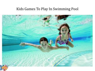 Fun Pool Games For Kids This Summer