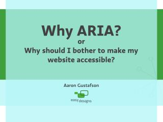 Why ARIA? [DevChatt 2010]