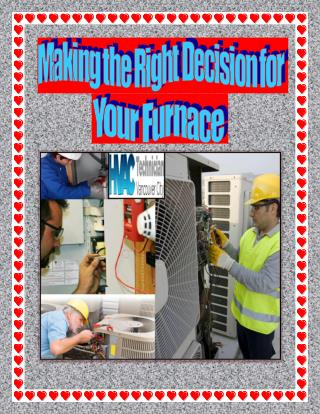 Making the Right Decision for Your Furnace