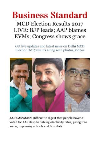 MCD Election Results 2017 LIVE: BJP leads; AAP blames EVMs; Congress shows grace