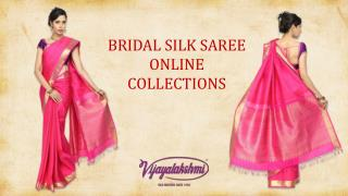 New Collections of Bridal Pure Silk Sarees for Your Big Day!!