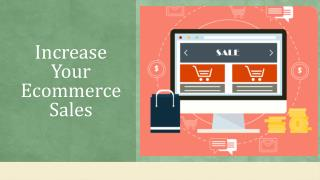 Increase Your Ecommerce Sales with Magento Specialist - Sigma Infotech