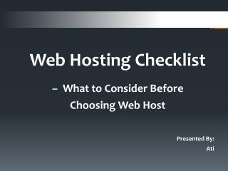Web Hosting Checklist – What to Consider Before Choosing Web Host