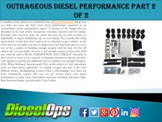 Outrageous Diesel Performance Part 2 of 2