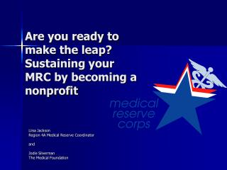 Are you ready to make the leap? Sustaining your MRC by becoming a nonprofit