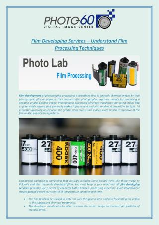 Film Developing Services – Understand Film Processing Techniques