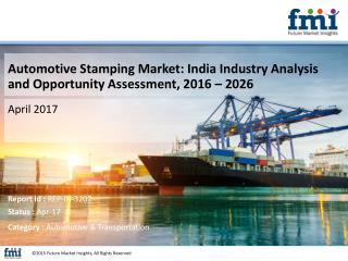 India Automotive Stamping Market projected to soar at 10.8% CAGR by 2026-end