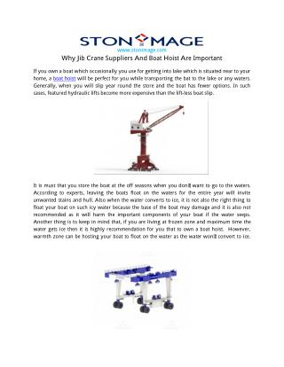 Why Jib Crane Suppliers And Boat Hoist Are Important