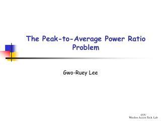 The Peak-to-Average Power Ratio Problem