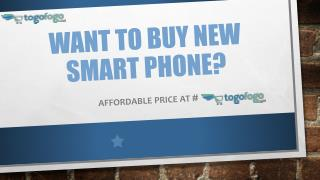 Want to buy new smart phone