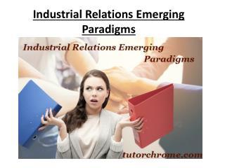 Industrial Relations Emerging Paradigms