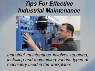 Tips For Effective Industrial Maintenance