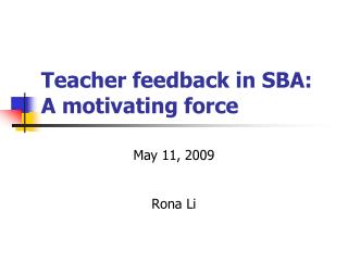 Teacher feedback in SBA: A motivating force