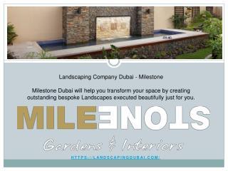 Landscaping Company Dubai - Milestone