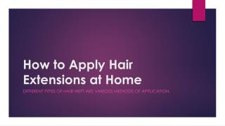 How to apply hair extensions at home