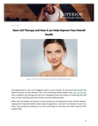 Stem Cell Therapy and How it can Help Improve Your Overall Health