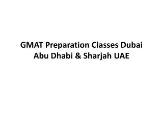 GMAT Preparation Classes Dubai Abu Dhabi & Sharjah UAE