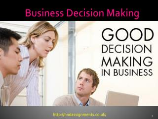 Business Decisions Making