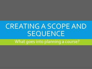 Creating a Scope and Sequence